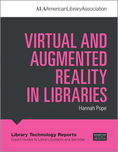 Image for Virtual and Augmented Reality in Libraries