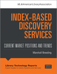 Image for Index-Based Discovery Services: Current Market Positions and Trends