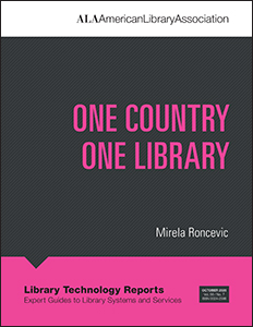 "book cover for of Library Technology Reports (vol. 56, no. 7), ""One Country One Library"""