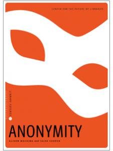 Image for Anonymity (Library Futures Series, Book 1)