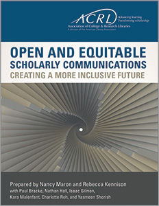 book cover for Open and Equitable Scholarly Communications: Creating a More Inclusive Future
