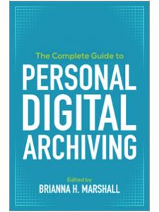 book cover for the complete guide to personal digital archiving