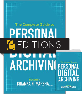 cover image for The Complete Guide to Personal Digital Archiving--print/e-book bundle