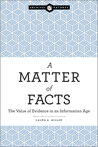 book cover for A Matter of Facts: The Value of Evidence in an Information Age