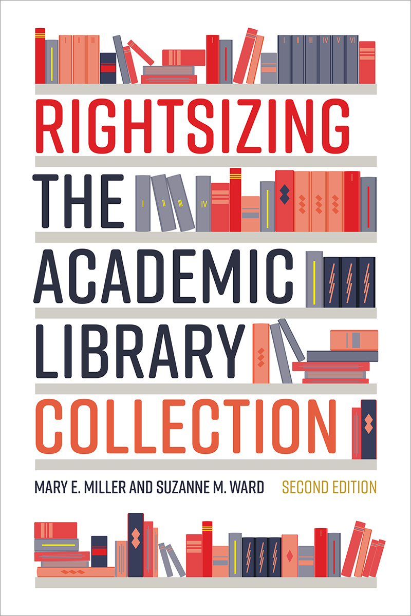 Image for Rightsizing the Academic Library Collection, Second Edition