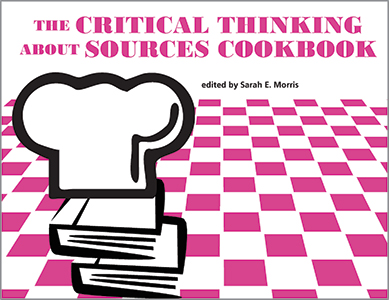 book cover for The Critical Thinking About Sources Cookbook