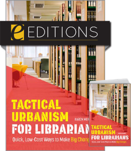 cover image for Tactical Urbanism for Librarians--print/e-book bundle