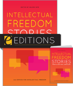 cover image for Intellectual Freedom Stories from a Shifting Landscape--print/e-book bundle