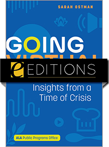 Image for Going Virtual: Programs and Insights from a Time of Crisis— eEditions e-book