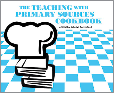 Image for The Teaching with Primary Sources Cookbook