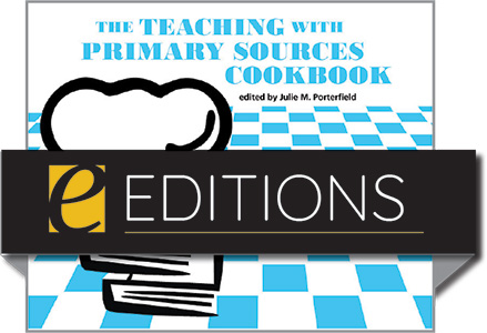 Image for The Teaching with Primary Sources Cookbook—eEditions PDF e-book