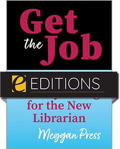 Image for Get the Job: Academic Library Hiring for the New Librarian—eEditions PDF e-book