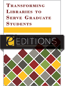 Image for Transforming Libraries to Serve Graduate Students—eEditions PDF e-book