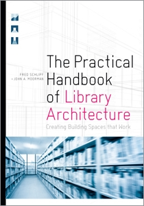 book cover for The Practical Handbook of Library Architecture: Creating Building Spaces that Work