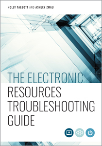 Image for The Electronic Resources Troubleshooting Guide