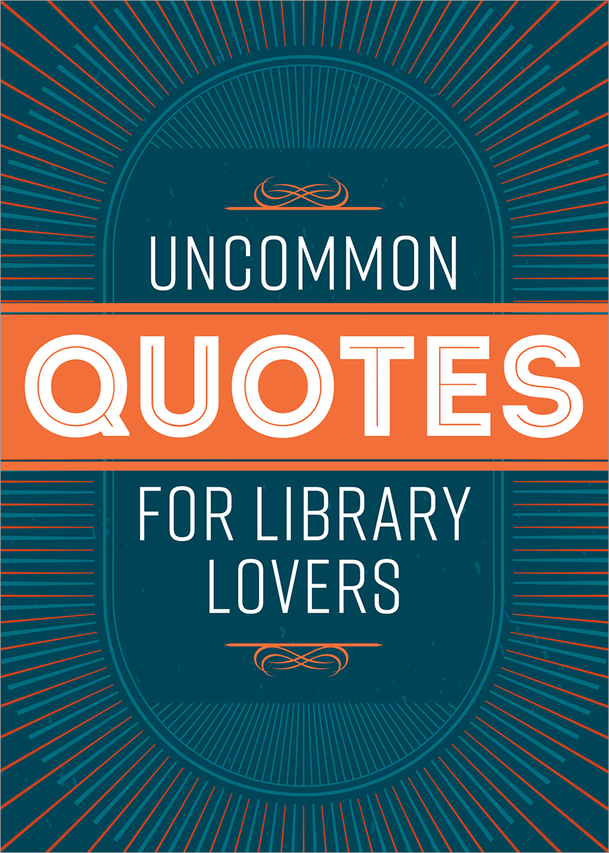 book cover for Uncommon Quotes for Library Lovers