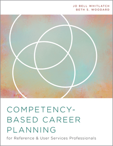 Image for Competency-Based Career Planning for Reference and User Services Professionals