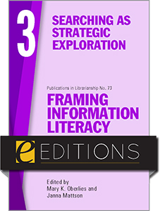 book cover for Framing Information Literacy (PIL#73), Volume 3: Searching as Strategic Exploration—eEditions PDF e-book