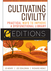 Image for Cultivating Civility: Practical Ways to Improve a Dysfunctional Library—eEditions e-book