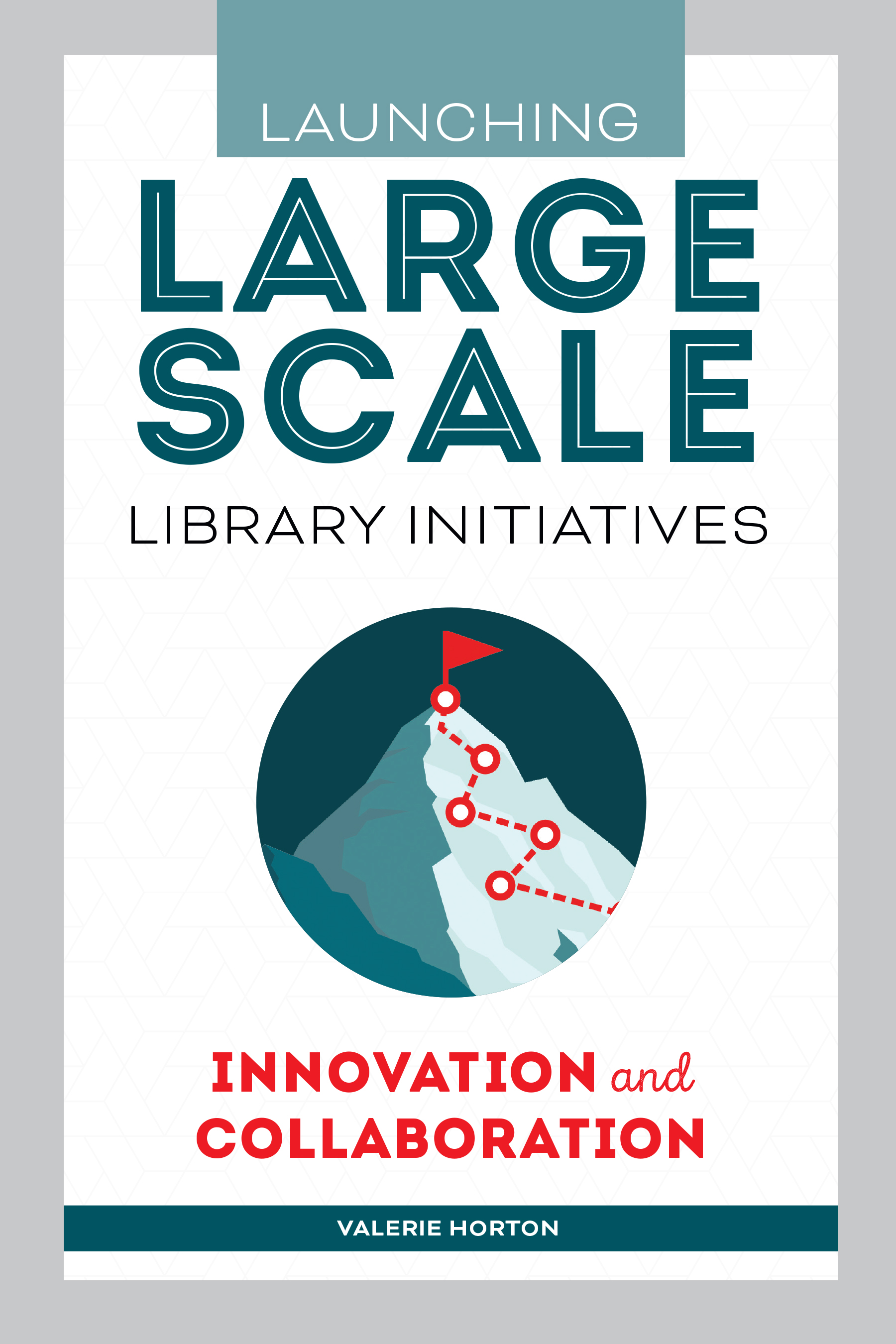 book cover for Launching Large-Scale Library Initiatives