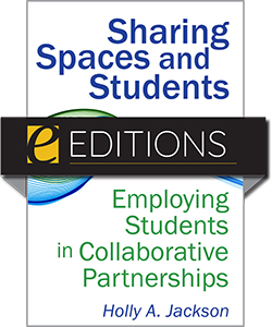 Image for Sharing Spaces and Students: Employing Students in Collaborative Partnerships—eEditions PDF e-book