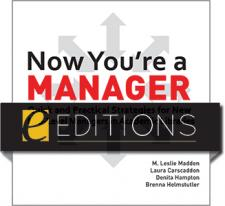 Image for Now You're a Manager: Quick and Practical Strategies for New Mid-Level Managers in Academic Libraries—eEditions PDF e-book