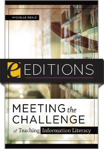 Image for Meeting the Challenge of Teaching Information Literacy—eEditions e-book