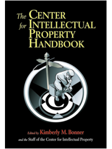 Image for The Center for Intellectual Property Handbook: