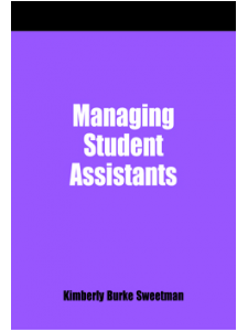 Image for Managing Student Assistants: A How-To-Do-It Manual for Librarians