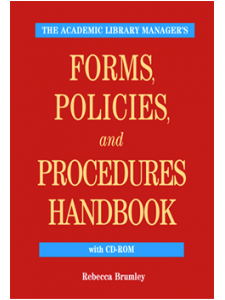 Image for The Academic Library Manager's Forms, Policies, and Procedures Handbook with CD-ROM: