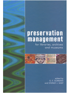 Image for Preservation Management for Libraries, Archives and Museums: