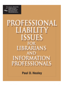 Image for Professional Liability Issues for Librarians and Information Professionals: