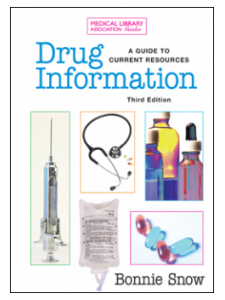 Image for Drug Information: A Guide to Current Resources, Third Edition