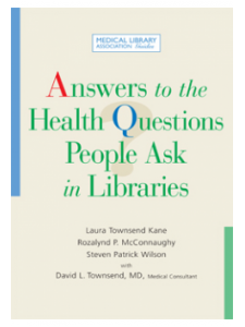 Image for Answers to the Health Questions People Ask in Libraries: