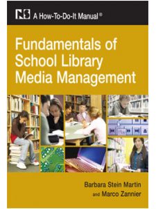 Image for Fundamentals of School Library Media Management: A How-To-Do-It Manual