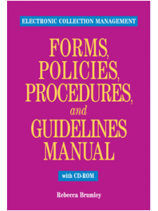 Image for Electronic Collection Management Forms, Policies, Procedures, and Guidelines Manual with CD-ROM: