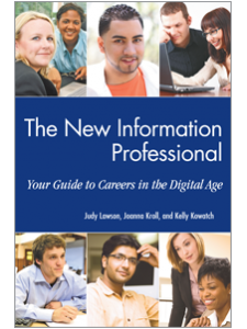 Image for The New Information Professional: Your Guide to Careers in the Digital Age