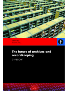 Image for The Future of Archives and Recordkeeping