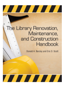 Image for The Library Renovation, Maintenance, and Construction Handbook