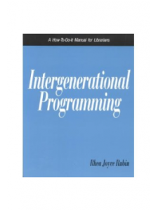 Image for Intergenerational Programming: A How-To-Do-It Manual for Librarians