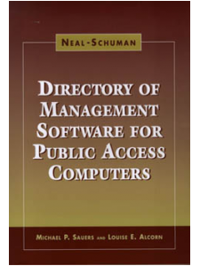 Image for The Neal-Schuman Directory of Management Software for Public Access Computers: