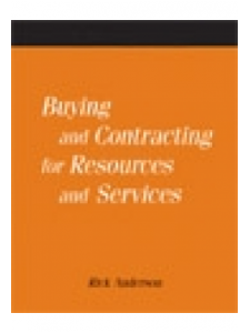 Image for Buying and Contracting for Resources and Services: A How-To-Do-It Manual for Librarians