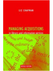 Image for Managing Acquisitions in Library and Information Services, Revised Edition: