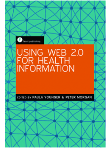 Image for Using Web 2.0 for Health Information