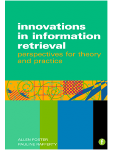 Image for Innovations in Information Retrieval: Perspectives in Theory and Practice