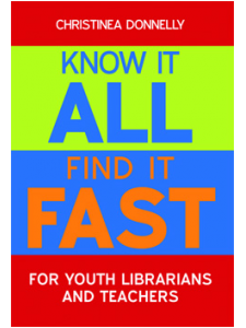 Image for Know It All, Find It Fast for Youth Librarians and Teachers: