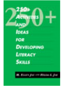 Image for 250+ Activities and Ideas for Developing Literacy Skills: