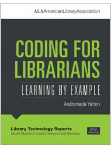 Image for Coding for Librarians: Learning by Example