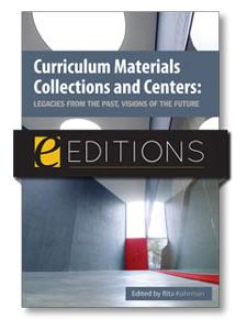 Image for Curriculum Materials Collections and Centers: Legacies from the Past, Visions of the Future--eEditions e-book