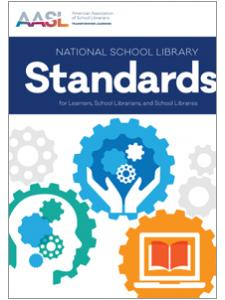 Image for National School Library Standards for Learners, School Librarians, and School Libraries (AASL Standards)